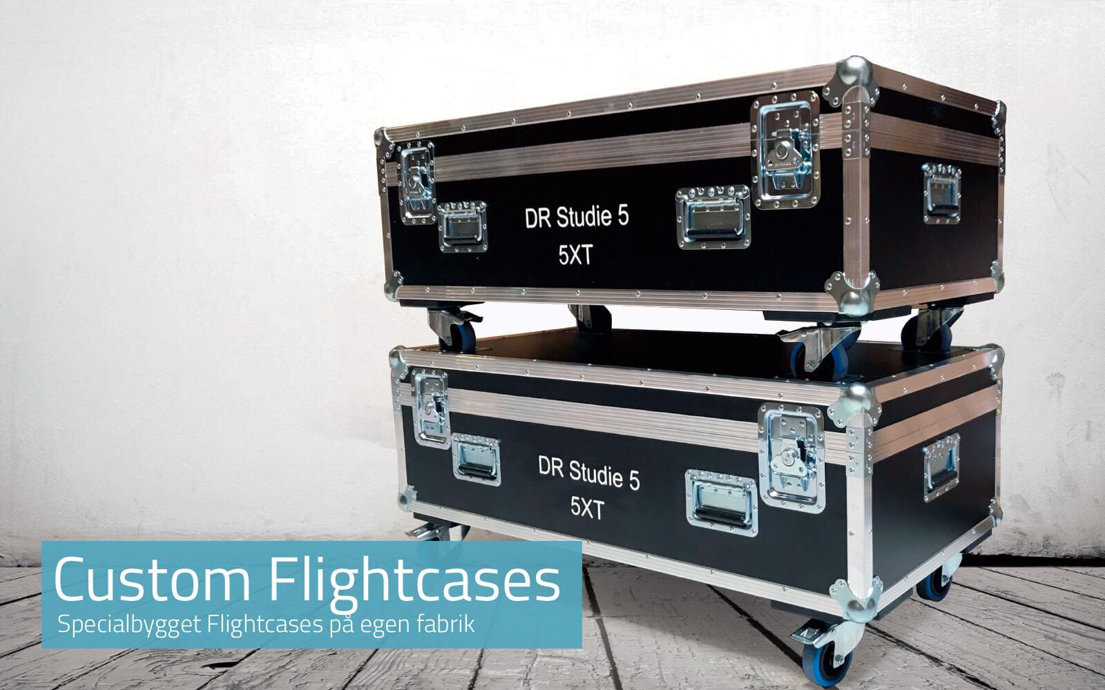 Specialbygget Flightcases, også hvis det stilles særlige krav