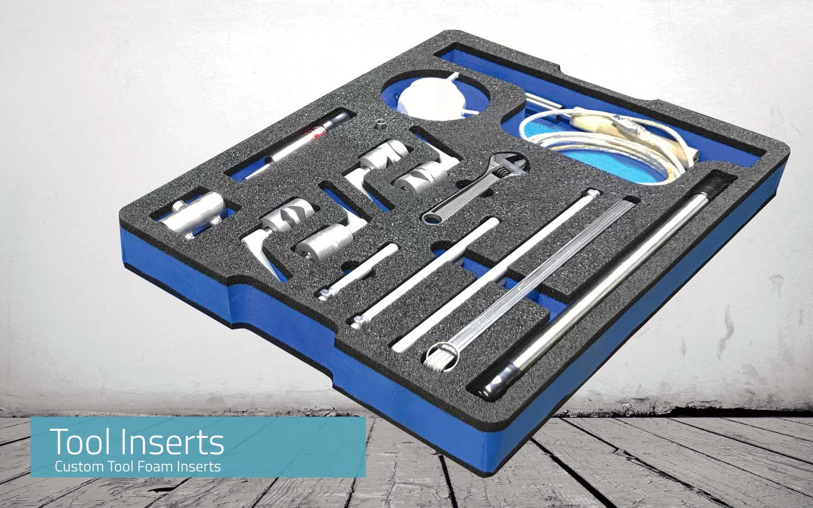 Foam inserts tools